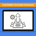 Customer Success Package
