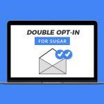 Double-Opt-In Formular für Sugar