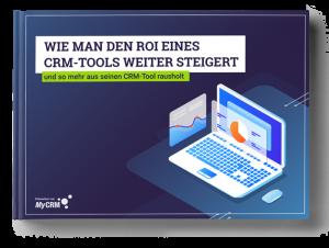 MyCRM Ebook: Wie du mehr aus deinem CRM-Tool herausholst!